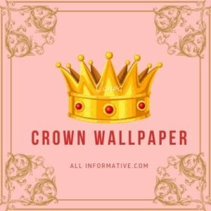Crown Wallpaper