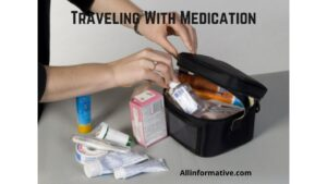 Traveling With Medication