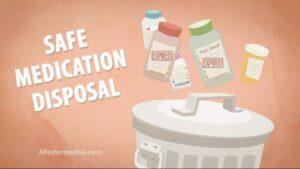 Safe Disposal of Medication: