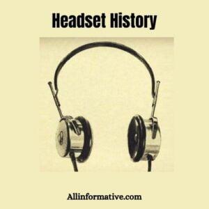 Headset History
