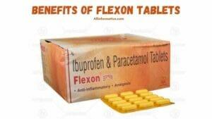 Benefits Of Flexon Tablets