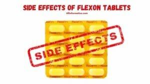 Side Effects of Flexon Tablets