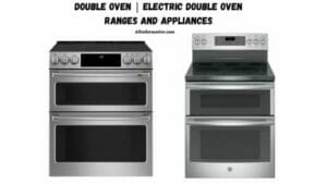 Double Oven | Electric Double Oven Ranges and Appliances