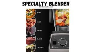 Specialty Blender