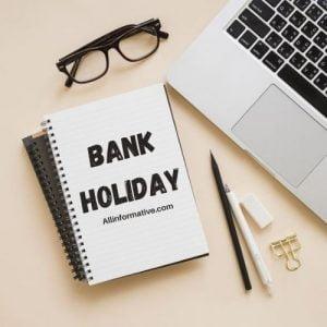 Bank Holiday | Pakistans Days Celebration