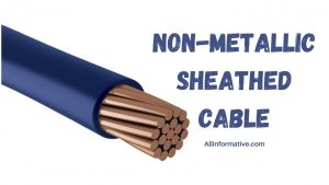 Non-Metallic Sheathed Cable