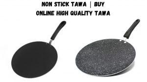 Non Stick Tawa Buy Online High Quality Tawa